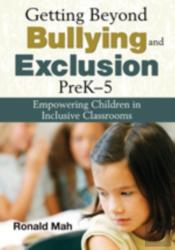Getting Beyond Bullying And Exclusion, Prek-5