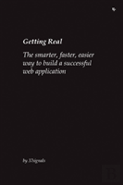 Getting Real: The Smarter, Faster, Easie
