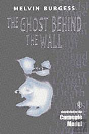 Ghost Behind The Wall
