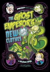 Ghost Emperor'S New Clothes