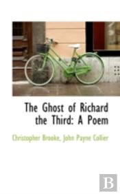 Ghost Of Richard The Third