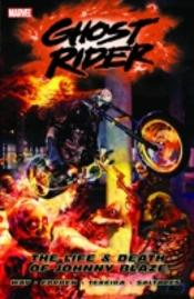 Ghost Riderlife And Death Of Johnny Blaze