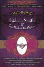 Gideon Smith & The Mask Of The Ripper