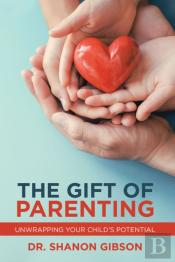 Gift Of Parenting