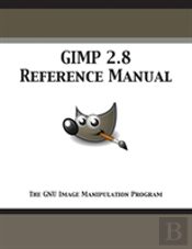 Gimp 2.8 Reference Manual