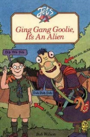 Ging Gang Goolie, It'S An Alien