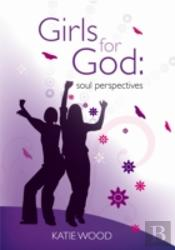 Girls For God: Soul Perspective