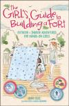 Bertrand.pt - Girl'S Guide To Building A Fort