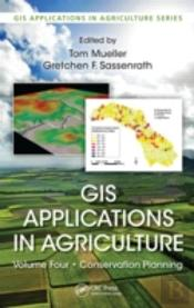Gis Applications In Agriculture Volume 4