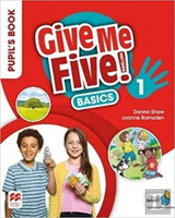 Give Me Five! International Level 1 Pupil'S Book Basics Pack
