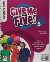 Give Me Five! Level 5 Teacher'S Book Pack