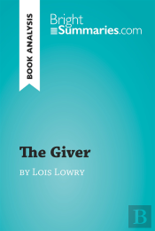 Giver By Lois Lowry (Book Analysis)