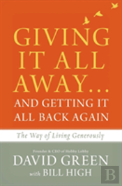 Giving It All Away...And Getting It All Back Again
