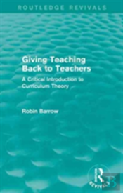 Giving Teaching Back To Teachers