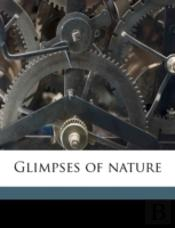 Glimpses Of Nature
