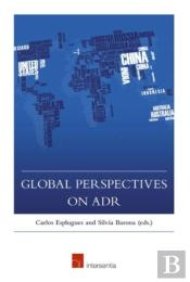 Global Perspectives On Adr