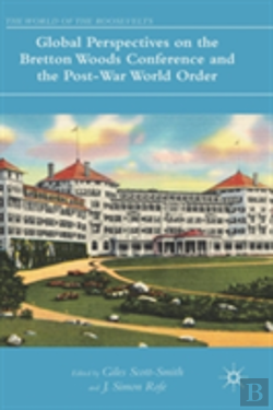 Bertrand.pt - Global Perspectives On The Bretton Woods Conference And The Post-War World Order