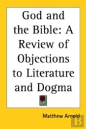 God And The Bible: A Review Of Objection