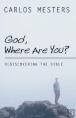 Bertrand.pt - God, Where Are You?: Rediscovering The B