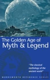 Golden Age Of Myth And Legend