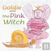 Goldie And The Pink Witch