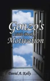 Gonzo'S Little Book Of Motivation