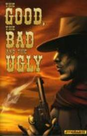 Good The Bad & The Ugly Volume 1 Sc