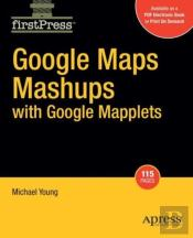 Google Maps Mashups With Google Mapplets
