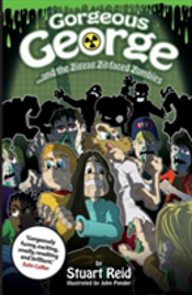 Gorgeous George And The Zigzag Zit-Faced Zombies