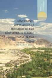 Governance Approaches For Mitigation And Adaptation To Climate Change In Asia