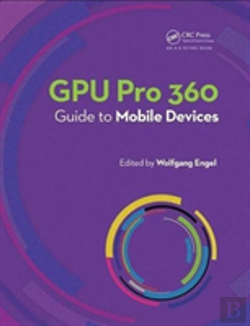 Bertrand.pt - Gpu Pro 360 Guide To Mobile Devices
