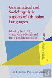Grammatical And Sociolinguistic Aspects Of Ethiopian Languages