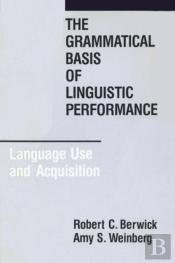 Grammatical Basis Of Linguistic Performance