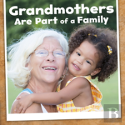 Grandmothers Are Part Of A Family