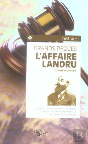 Grands Proces : L'Affaire Landru
