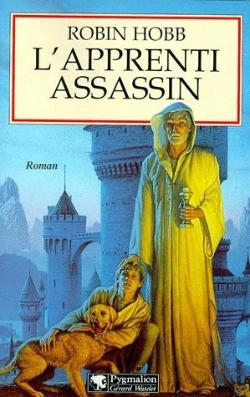 Bertrand.pt - Grands Romans Pygmalion ; L'Assassin Royal L'Assassin Royal T.1; L'Apprenti Assassin