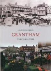 Grantham Through Time