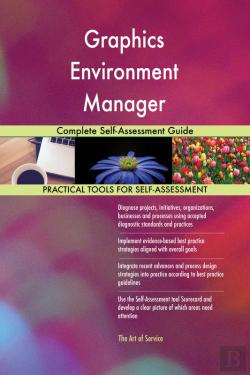 Bertrand.pt - Graphics Environment Manager Complete Self-Assessment Guide