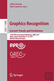 Graphics Recognition, Current Trends And Evolutions