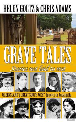 Bertrand.pt - Grave Tales: Queensland'S Great South West