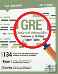 Gre Analytical Writing Bible