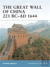 Great Wall Of China 221 Bc - Ad 1644