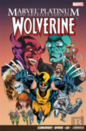 Greatest Foes Of Wolverine