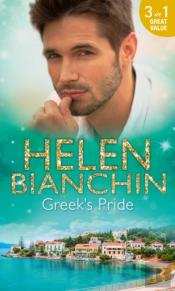 Greek'S Pride: The Stephanos Marriage / A Passionate Surrender / The Greek Bridegroom (Mills & Boon M&B)