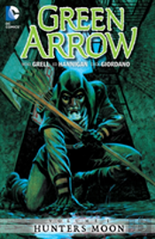Green Arrow Volume 1: Hunter'S Moon Tp
