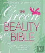 Green Beauty Bible