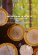 Green Crime In Mexico