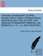 Greenes Groatsworth Of Witte, Bought Wit
