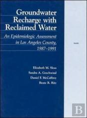 Groundwater Recharge With Reclaimed Water