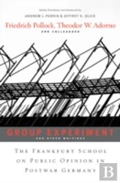 Group Experiment And Other Writings